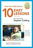 Teach Your Child Chess In 10 Easy Lessons-Nm Stephen Paul Colding