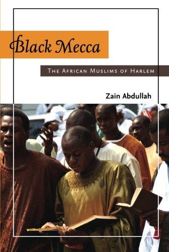 Black Mecca:African Muslims Of Harlem