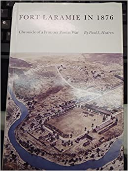 _DOCX_ Fort Laramie In 1876: Chronicle Of A Frontier Post At War. special fondo responde skills Compare charging