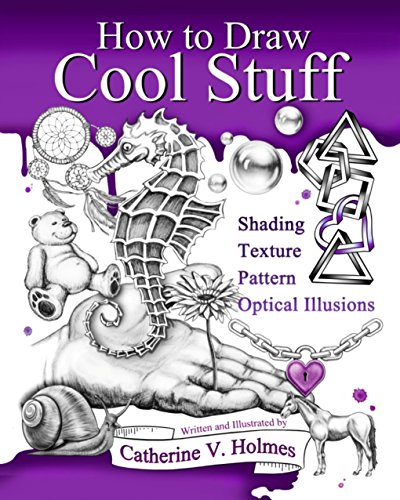 Pdf eBooks How to Draw Cool Stuff: Shading, Textures and Optical Illusions