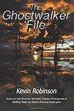 The Ghostwalker File, Kevin Robinson, 1481913549