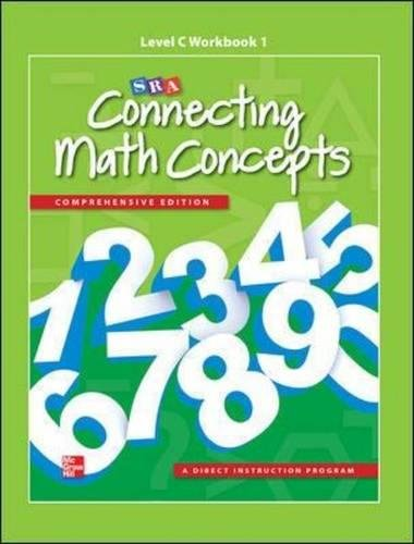 - Connecting Math Concepts Level C, Workbook 1