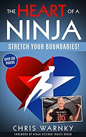 The Heart of a Ninja: Stretch Your Boundaries (English ...