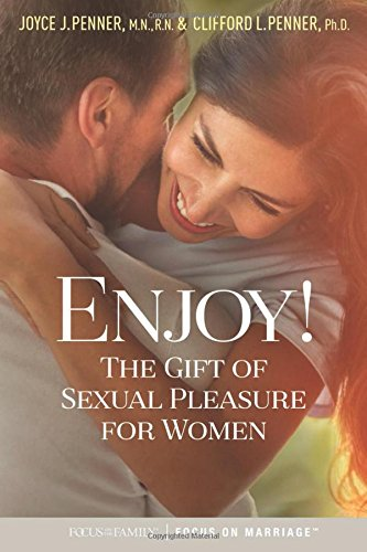 Enjoy!: The Gift of Sexual Pleasure for Women cover