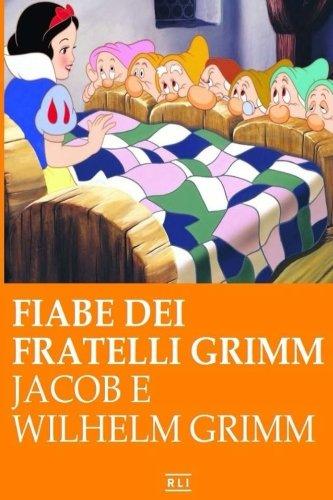 Fiabe dei fratelli Grimm (Italian Edition)