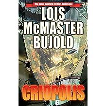 Criopolis (Las aventuras de Miles Vorkosigan 15)