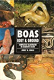 Rosy and Ground Boas, J. Walls, 0793802776