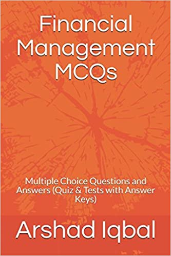 Financial Management MCQs: Multiple Choice Questions and