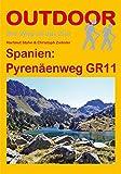 Spanien: Pyrenäenweg GR 11 (Der Weg ist das Ziel)