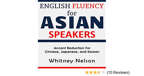 Amazon English Fluency For Asian Speakers Accent Reduction For