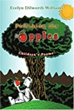 Polishing the Apples, Evelyn Dilworth-Williams, 0595339905