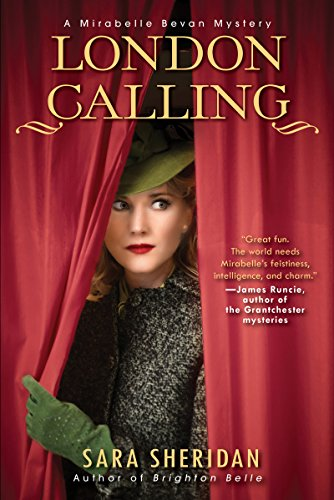 - London Calling (A Mirabelle Bevan Mystery Book 2)