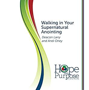 Walking in Your Supernatural Anointing