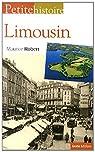 Petite histoire du Limousin et de la limousinité par Robert