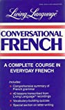 Living Language Conversational French Manual, Crown, 0517557843