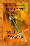 img - for Fires of Aggar: Amazons of Aggar Book 2 (Volume 2) book / textbook / text book