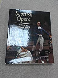 Scottish Opera - the first ten years;