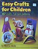 Easy Crafts for Children, Marcia Wolfe, 0872398447