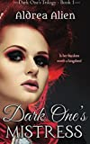 Dark One's Mistress (Dark One's Trilogy) (Volume 1)