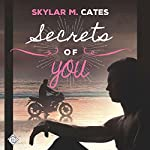 Secrets of You: Sunshine and Happiness, Book 4 | Skylar M. Cates