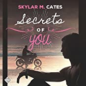 Secrets of You: Sunshine and Happiness, Book 4   Skylar M. Cates