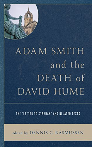 Book cover from Adam Smith and the Death of David Hume: The Letter to Strahan and Related Texts by Dennis C Rasmussen