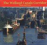 The Welland Canals Corridor, Jim Barber, 1550689320