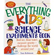 The Everything Kids' Science Experiments Book: Boil Ice, Float Water, Measure Gravity-challenge the World Around You! (Everything Kids Series) by Tom Robinson (2008-04-03)