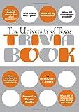 The University of Texas Trivia Book, Margaret Catherine Berry, 1588181057