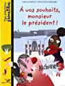 A vos souhaits, monsieur le président ! par Prévot