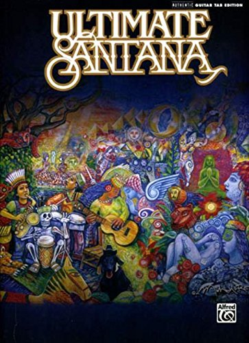 Ultimate Santana (Authentic Guitar Tab Edition) (Tab Guitar Santana)