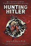 """Hunting Hitler New Scientific Evidence That Hitler Escaped Nazi Germany"" av Jerome R. Corsi PhD"