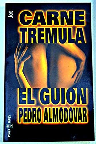 Carne Tremula - El Guion