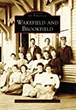 Wakefield and Brookfield (NH) (Images of America)