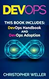 img - for DevOps: 2 Manuscripts - DevOps Handbook and DevOps Adoption book / textbook / text book