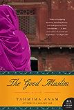 The Good Muslim: A Novel