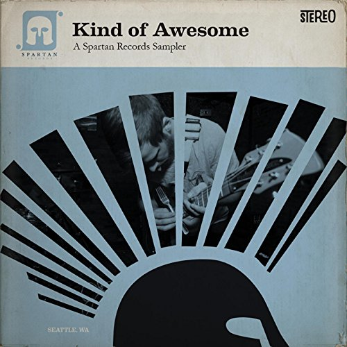 Kind of Awesome: A Spartan Records Sampler