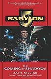 The Coming of Shadows (Babylon 5, No 2)