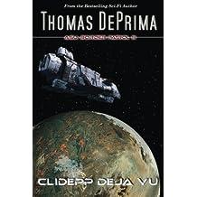 Clidepp Deja Vu (AGU: Border Patrol) (Volume 3)