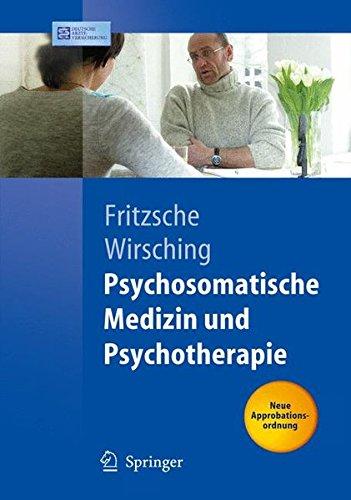 Psychosomatische Medizin und Psychotherapie (Springer-Lehrbuch)