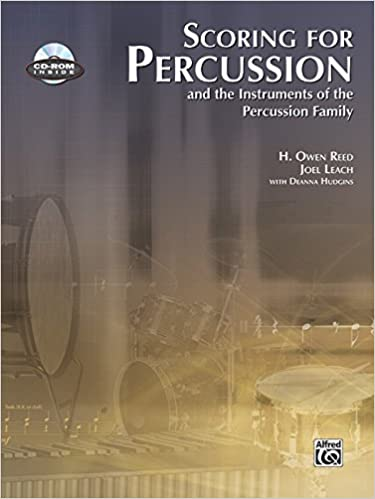 Scoring for Percussion: and the Instruments of the Percussion Family (Book amp: CD-ROM)
