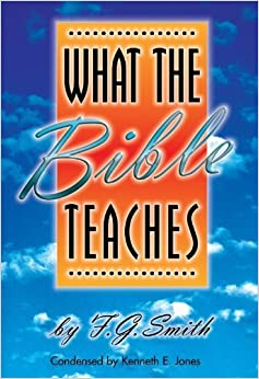 Book What the Bible Teaches by F.G. Smith (2000-01-01)