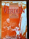 Image de Verdun: Mars-avril-mai 1916 (Collection Temoins et temoignages) (French Edition)