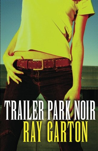 Trailer Park Noir by Open Road Media Mystery & Thriller