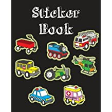 Sticker Book: Cute Vehicle Transportation Blank Sticker Book for Kids Collection Notebook Page Size 8x10 Inches 80 Pages Children Family Activity Book
