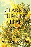Clark's Turning Leaf, Nicholas Trandahl, 0988846624
