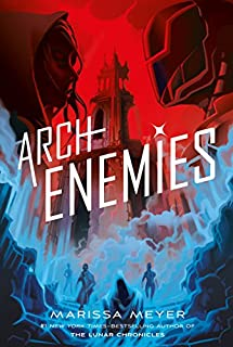 Book Cover: Archenemies (Renegades Series #2)