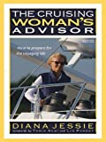 The Cruising Woman's Advisor, Second Edition (International Marine-RMP)