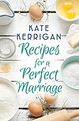Recipes for a Perfect Marriage: A moving novel of love and marriage