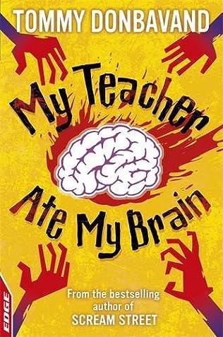 book cover of My Teacher Ate My Brain